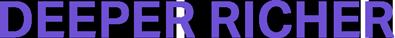 Deeper Richer Logo